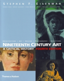 Nineteenth Century Art : A Critical History (Fourth edition), Paperback / softback Book