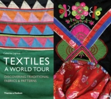 \extiles: A World Tour Discovering Traditional Fabrics and Patter, Paperback Book