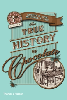 The True History of Chocolate, Paperback Book
