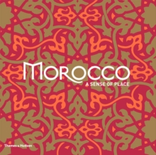 Morocco : A Sense of Place, Paperback / softback Book