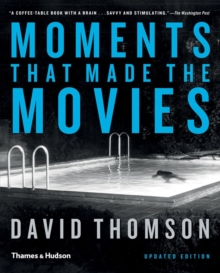 Moments that Made the Movies, Paperback / softback Book