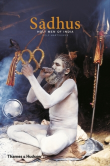 Sadhus: Holy Men of India, Paperback Book