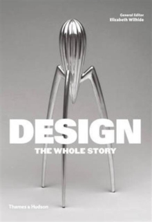 Design: The Whole Story, Paperback / softback Book