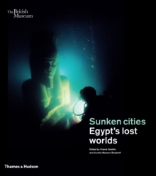 Sunken cities : Egypt's lost worlds, Paperback / softback Book