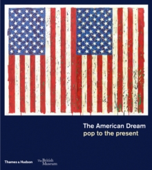 The American Dream : pop to the present, Paperback / softback Book