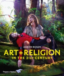 Art & Religion in the 21st Century, Paperback / softback Book