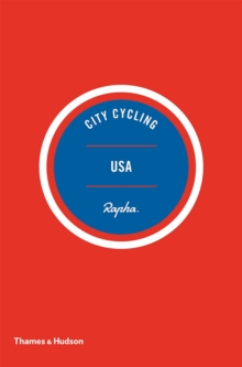 City Cycling USA : Los Angeles, New York, Chicago, San Francisco, Paperback Book