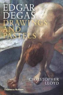 Edgar Degas : Drawings and Pastels, Paperback / softback Book