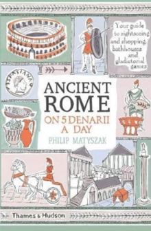 Ancient Rome on Five Denarii a Day, Paperback / softback Book