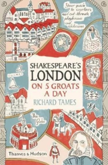 Shakespeare's London on 5 Groats a Day, Paperback Book