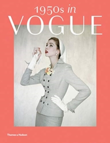 1950s in Vogue : The Jessica Daves Years 1952-1962, Paperback / softback Book