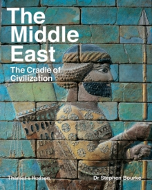 The Middle East : The Cradle of Civilization, Paperback / softback Book