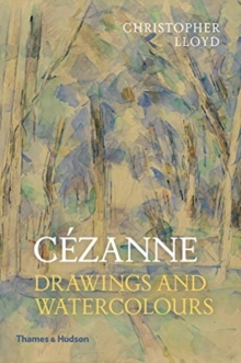 Cezanne : Drawings and Watercolours, Paperback / softback Book