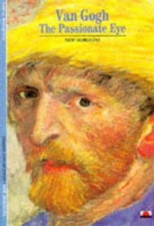 Van Gogh : The Passionate Eye, Paperback / softback Book