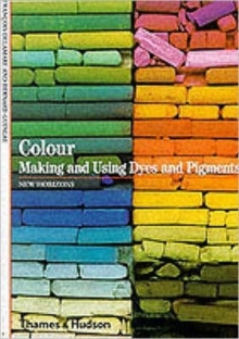 Colour : Making and Using Dyes and Pigments, Paperback / softback Book