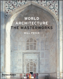 World Architecture: The Masterworks, Hardback Book