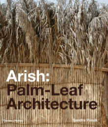 Arish: Palm-Leaf Architecture, Hardback Book