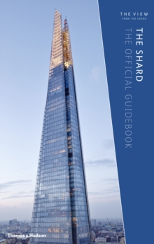 The Shard, The Official Guide Book ( Revised Edition ), Hardback Book