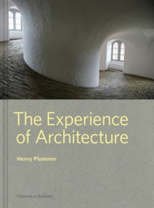 The Experience of Architecture, Hardback Book