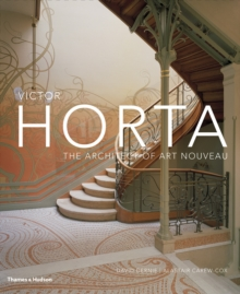 Victor Horta : The Architect of Art Nouveau, Hardback Book
