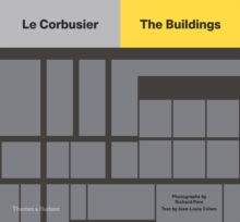 Le Corbusier: The Buildings, Hardback Book