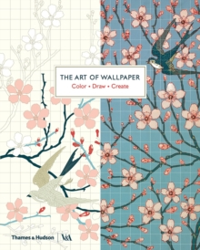 The Art of Wallpaper : Colour * Draw * Create, Paperback / softback Book