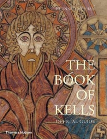 The Book of Kells : Official Guide, Paperback / softback Book