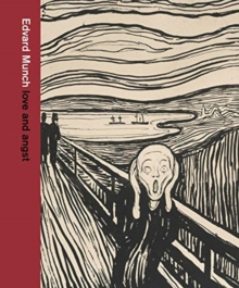 Edvard Munch: love and angst, Hardback Book