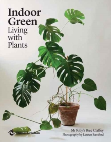 Indoor Green : Living with Plants, Paperback Book