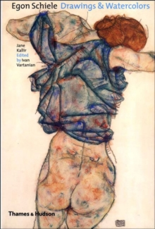 Egon Schiele : Drawings & Watercolours, Hardback Book