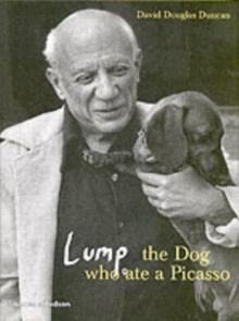 Lump: The Dog Who Ate a Picasso, Hardback Book