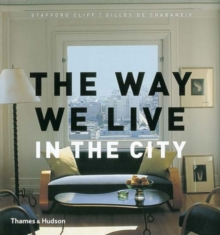 The Way We Live : In the City, Hardback Book