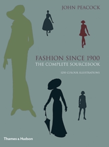 Fashion Since 1900 : The Complete Sourcebook, Hardback Book