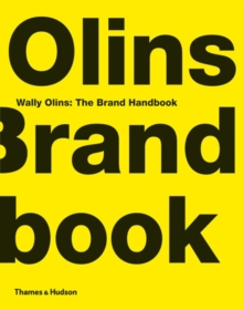 Wally Olins: The Brand Handbook, Paperback Book