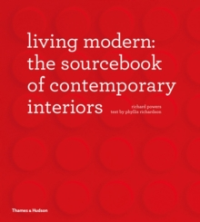 Living Modern: The Sourcebook for Contemporary Interiors, Hardback Book