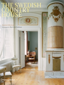 The Swedish Country House, Hardback Book