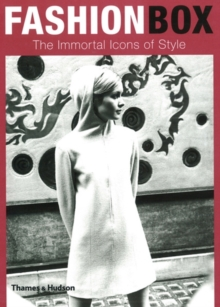 Fashion Box: Immortal Icons of Style, Hardback Book