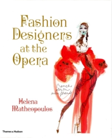 Fashion Designers at the Opera, Hardback Book