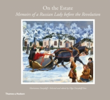 On the Estate: Memoirs of Russia Before the Revolution, Paperback Book