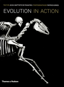 Evolution in Action: Natural History through Skeletons, Hardback Book