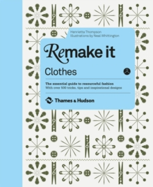 Remake it: Clothes, Hardback Book