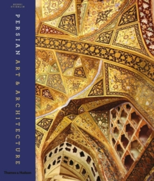 Persian Art and Architecture, Hardback Book