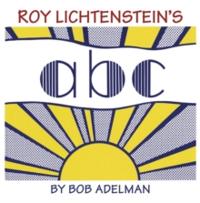 Roy Lichtenstein's ABC, Hardback Book
