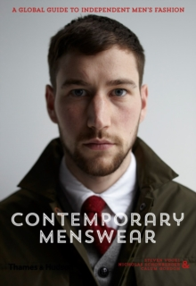 Contemporary Menswear : Global Guide to Independent Men's Fashion, Hardback Book
