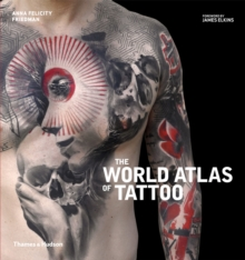 World Atlas of Tattoo, The, Hardback Book