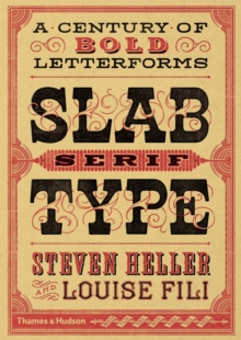 Slab Serif Type : A Century of Bold Letterforms, Paperback / softback Book