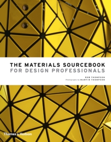 The Materials Sourcebook for Design Professionals, Hardback Book