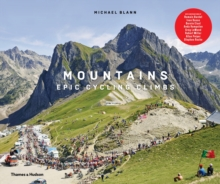Mountains : Epic Cycling Climbs, Hardback Book