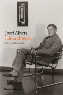 Josef Albers : Life and Work, Hardback Book