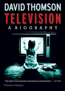 Television : A Biography, Hardback Book